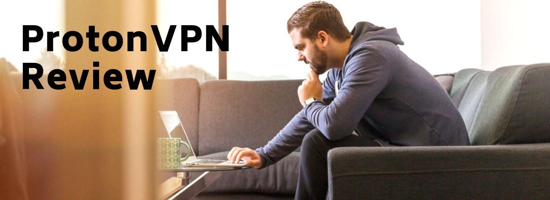 ProtonVPN पुनरावलोकन